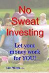 No Sweat Investing: Let Your Money Work for You!