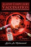 Against Compulsory Vaccination: A Long Train of Abuses and Usurpations