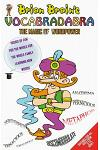 Brian Brain's Vocabradabra: The Magic of Word Power for All Ages