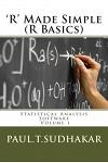 'R' Made Simple (R Basics): Statistical Analysis Software