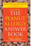 The Peanut Allergy Answer Book : 2nd Edition