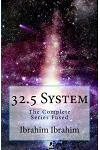 32.5 System: The Complete Series Fused