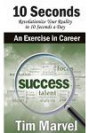 10 Seconds An Exercise In Career: Success