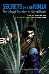 Secrets of the Ninja: The Shinobi Teachings of Hattori Hanzo