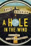 A Hole in the Wind: A Climate Scientist's Bicycle Journey Across the United States