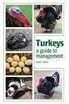 Turkeys: A Guide to Management