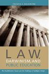 Law, Darwinism, and Public Education: The Establishment Clause and the Challenge of Intelligent Design