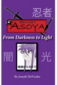 暗闇から光まで ASOYA From Darkness To Light