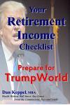 Your Retirement Income Checklist: Prepare for Trumpworld