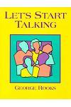 Let's Start Talking - Conversation for High Beginning Students