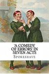 'a Comedy of Errors' in Seven Acts