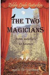 The Two Magicians: From Nowhere to Forever