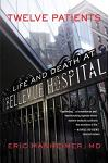 Twelve Patients: Life and Death at Bellevue Hospital (the Inspiration for the NBC Drama New Amsterdam)