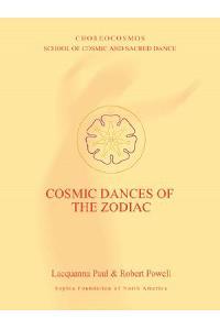 Cosmic Dances of the Zodiac