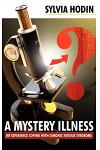 A Mystery Illness: My Experience Coping with Chronic Fatigue Syndrome