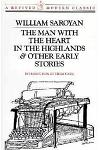 Man with the Heart in the Highlands: And Other Stories