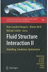 Fluid Structure Interaction II: Modelling, Simulation, Optimization