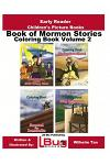 Book of Mormon Stories Coloring Book Volume 2
