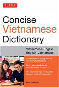 Tuttle Concise Vietnamese Dictionary: Vietnamese-English English-Vietnamese