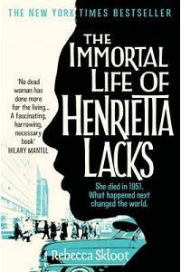 The Immortal Life of Henrietta Lacks :
