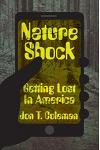 Nature Shock: Getting Lost in America