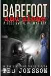 Barefoot and Alone: A Rose Smith, Pi, Mystery