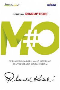 MO : Sebuah Dunia Baru yang Membuat Banyak Orang Gagal Paham