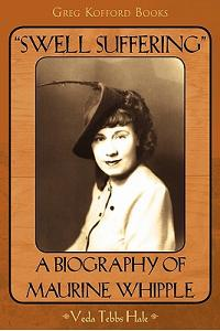 Swell Suffering a Biography of Maureen Whipple