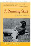 A Running Start: An Athlete, a Woman
