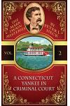 A Connecticut Yankee in Criminal Court: The Mark Twain Mysteries #2