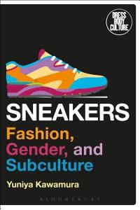 Sneakers: Fashion, Gender, and Subculture