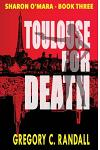 Toulouse for Death: Sharon O'Mara Book Three