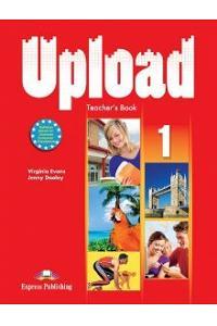 UPLOAD 1 TEACHER'S BOOK (INTERNATIONAL)