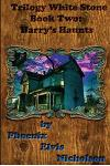 Trilogy White Stone Book Two: Harry's Haunts
