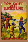 10 Tom Swift and His Electric Rifle
