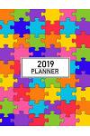 2019 Planner: Personal Planner 2019 -- Organize, Plan, and Document Everything Easily - Get More Done All Year Long with This Full S