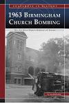 1963 Binningham Church Bombing: The Ku Klux Klan's History of Terror