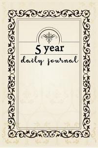 5 Year Daily Journal: 5 Years of Memories, Blank Date No Month
