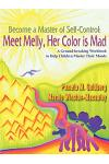 Become a Master of Self-Control: Meet Melly, Her Color Is Mad