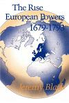 The Rise of the European Powers 1679-1793