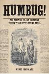 Humbug!: The Politics of Art Criticism in New York City's Penny Press