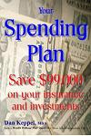 Your Spending Plan: Save $99,000 on Your Insurance and Investments