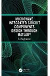 Microwave Integrated Circuit Components Design Through Matlab(r)