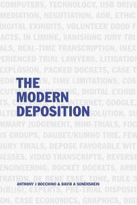 The Modern Deposition
