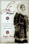 Ada Blackjack: A True Story of Survival in the Arctic