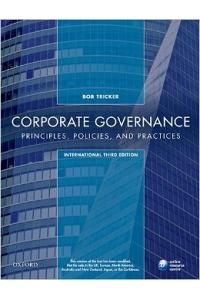 Corporate Governance: Principles, Policies, And Practices 3Rd Edition