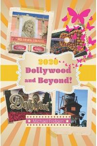 2020 Dollywood and Beyond!