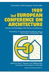 1989 2nd European Conference on Architecture: Science and Technology at the Service of Architecture