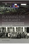 Planning for the Planet: Environmental Expertise and the International Union for Conservation of Nature and Natural Resources, 1960-1980