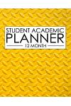 12 Month Student Academic Planner: Industrial Design Yellow 12-Month Study Calendar Helps Elementary, High School and College Students Prioritize and